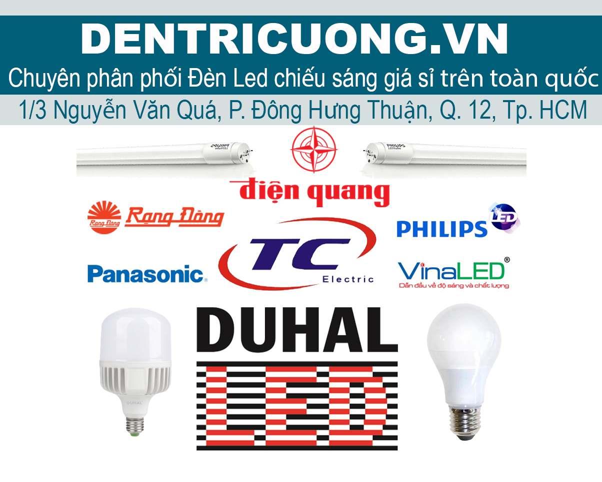 Đại lý đèn LED Trí Cương - phân phối đèn LED Duhal chính hãng